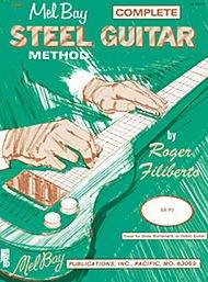 Complete Steel Guitar Method- Guitar (Lap Steel) (Complete)