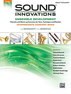 Alfred Sound Innovations Concert Band Ensemble Development Mallet Percussion Book
